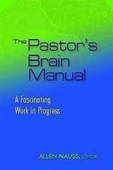 The Pastor's Brain Manual Paperback