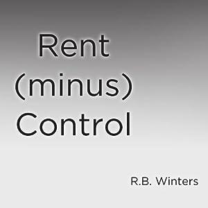 Rent (minus) Control Audiobook
