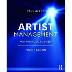 Artist Management for the Music Business, 4th Edition from Routledge
