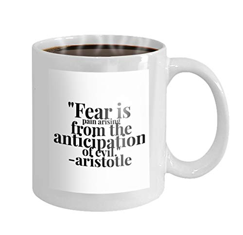 - Coffee Mug Ceramic Cup Gifts 11 Ounces fear arising anticipation evil inspirational quote motivation typography invitation greeting card