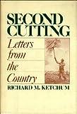 Second Cutting, Richard M. Ketchum, 0670425885