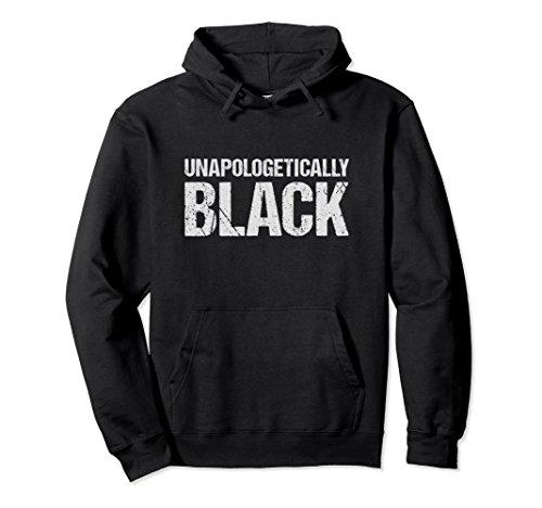 Unisex Unapologetically Black African American Men Hoodie Large Black