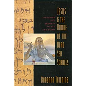 Jesus & the Riddle of the Dead Sea Scrolls: Unlocking the Secrets of His Life Story