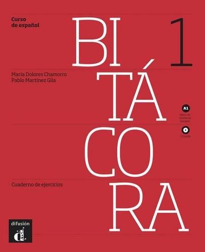 Bitacora 1. Cuaderno de ejercicios + CD (Spanish Edition)