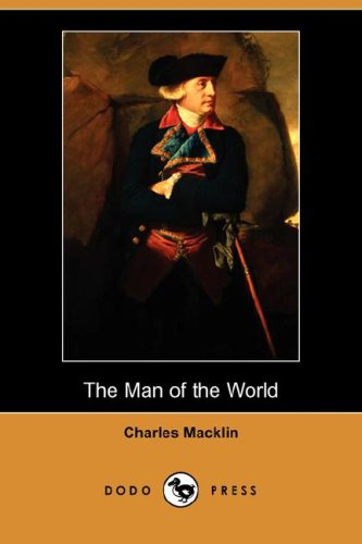 Read Online The Man of the World (Dodo Press) ebook