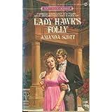 Lady Hawk's Folly, Amanda Scott, 0451133315