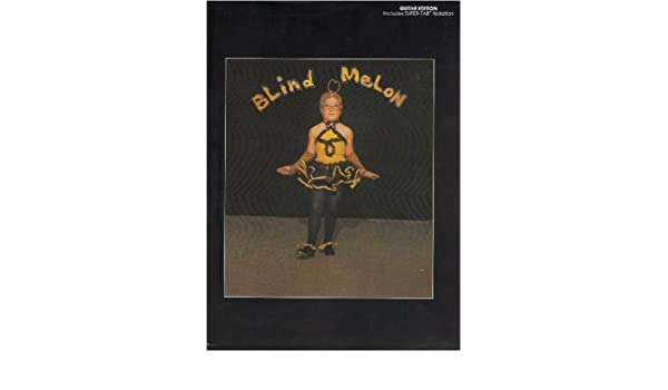 Amazon.com: Blind Melon: Authentic Guitar TAB (Authentic Guitar-Tab ...