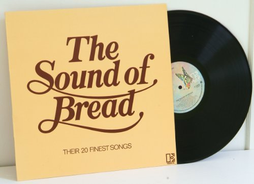 Price comparison product image BREAD the sound of bread,  their 20 finest songs. First UK press 1977,  matrix ...
