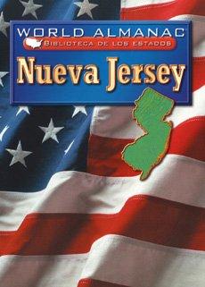 Read Online NUEVA JERSEY /NEW JERSEY: El Estado Jardin (World Almanac Biblioteca De Los Estados/World Almanac Library of the states) (Spanish Edition) ebook