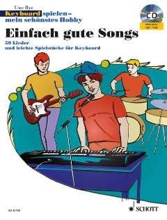 Einfach Gute Songs (Keyboard Spielen Mein Schoenstes Hobby). Keyboard