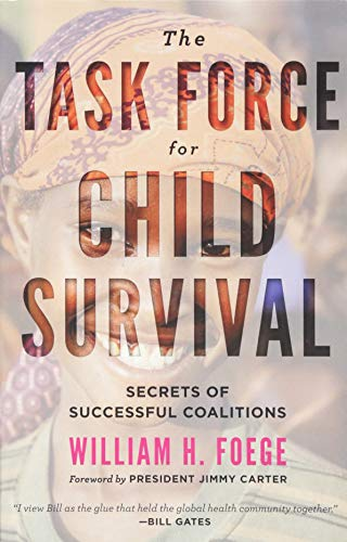 The Task Force for Child Survival: Secrets of Successful Coalitions