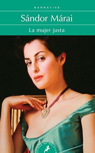 La mujer justa (Letras de Bolsillo)