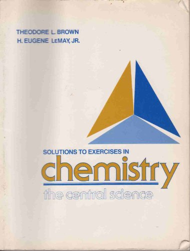 Solutions to exercises in Chemistry, the central science