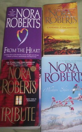 Nora Roberts Sampler 4 Book Set # 1 (Charmed & Enchanted, From the Heart, Tribute, Western ()