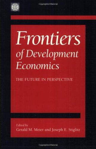 Frontiers Of Development Economics: The Future In Perspective