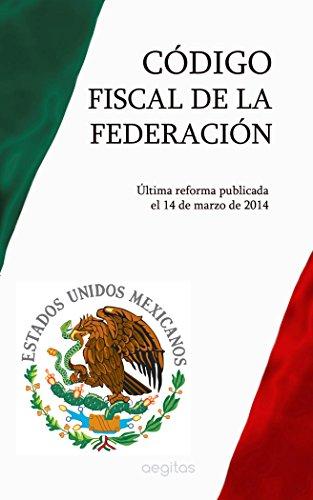 Descargar Libro Código Fiscal De La Federación México