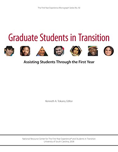 Graduate Students in Transition: Assisting Students Through the First Year (First-Year Experience Monograph No. 50)