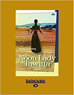 The Noon Lady of Towitta