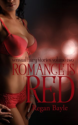 Romance Garter Set - Romance is Red: Set of Sensual Fairy Stories, Volume Two