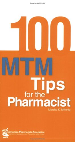 100 Mtm Tips for the Pharmacist
