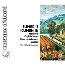 Sumer is icumen in. Hilliard Ensemble/Paul Hillier