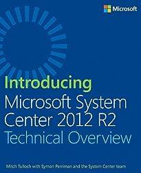 Introducing Microsoft System Center 2012 R2