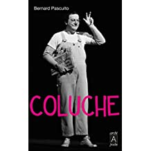 Coluche (Biographies) (French Edition)