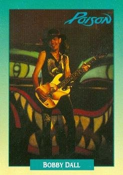 Bobby Dall trading Card (Poison) 1991 Brockum Rockcards #213