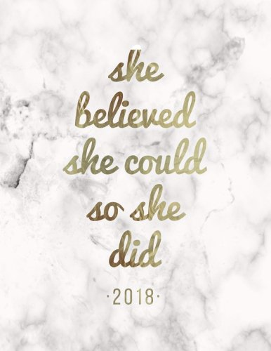 She Believed She Could So She Did 2018  Female Empowerment Weekly Monthly Planner With To Do Lists   Inspirational Quotes  Motivational Diaries   Volume 1