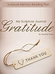 My Scripture Journal: Gratitude (My Scripture Journal: Bible Reading Plans)
