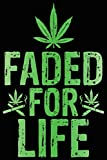 Best CBD Birthday Gifts For Aunts - Marijuana Faded for Life Compositin Notebook Review
