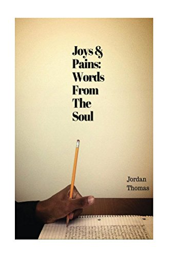 Joys and Pains: Words From The Soul