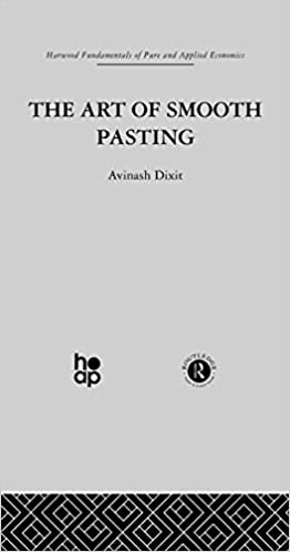 Art of Smooth Pasting Fundamentals of Pure & Applied Economics: Amazon.es: Dixit, Avinash: Libros en idiomas extranjeros