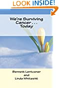 We're Surviving Cancer . . . Today
