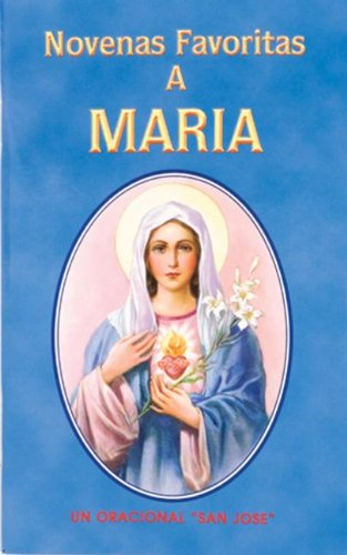 Novenas Favoritas a Maria (Spanish Edition)