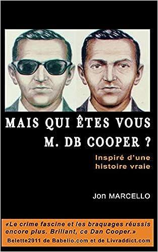 Jon Marcello - Mais qui êtes-vous M. D.B. Cooper ?: Inspiré d'une histoire vraie (2018) sur Bookys