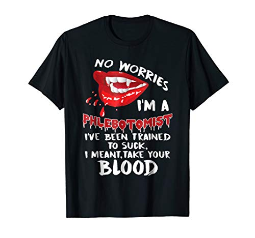 Funny Halloween Vampire T-shirt for Phlebotomists Gift Tees