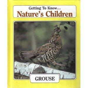 Grouse (Nature's Children)