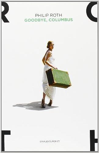 Goodbye, Columbus e cinque racconti (Super ET): Amazon.es ...
