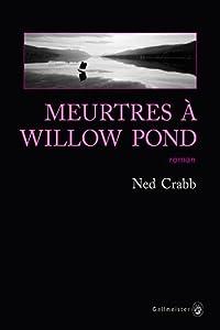 "Afficher ""Meurtres à Willow Pond"""
