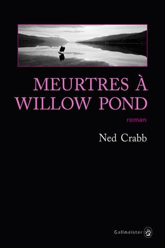 Meurtres à Willow Pond