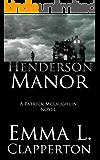 Henderson Manor (Patrick McLaughlin Book 2)