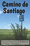 Camino De Santiago: Practical Preparation and Background