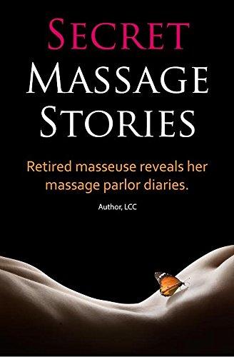 Secret Massage Stories Retired Masseuse Reveals Her Massage Parlor Diaries By Cc