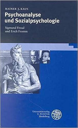 Psychoanalyse Und Sozialpsychologie Sigmund Freud Und Erich