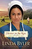Hester on the Run: Hester's Hunt for Home, Book One (Hester Hunts for Home)