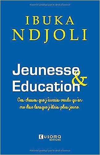 Jeunesse Education Amazon Fr Ibuka Ndjoli Livres