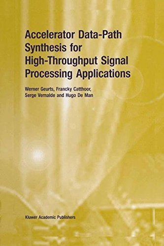 Accelerator Data-Path Synthesis for High-Throughput Signal Processing Applications Pdf