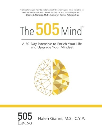 Read Online The 505 Mind: A 30-Day Intensive to Enrich Your Life and Upgrade Your Mindset pdf epub