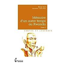 Mémoire d'un autre temps au Rwanda - Tome 2: Illustrations: Evelina Merlo (French Edition)